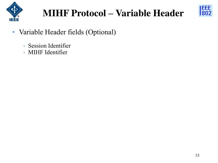 MIHF Protocol – Variable Header