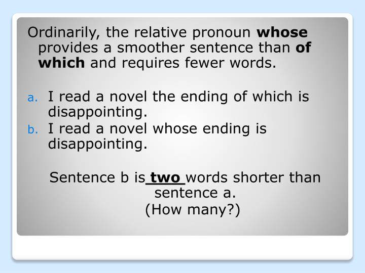 Ordinarily, the relative pronoun