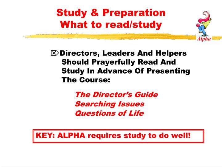 Study & Preparation