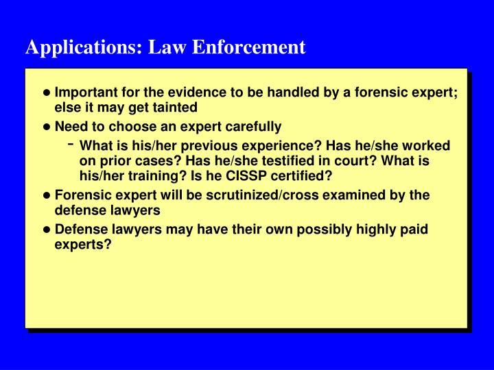 Applications: Law Enforcement