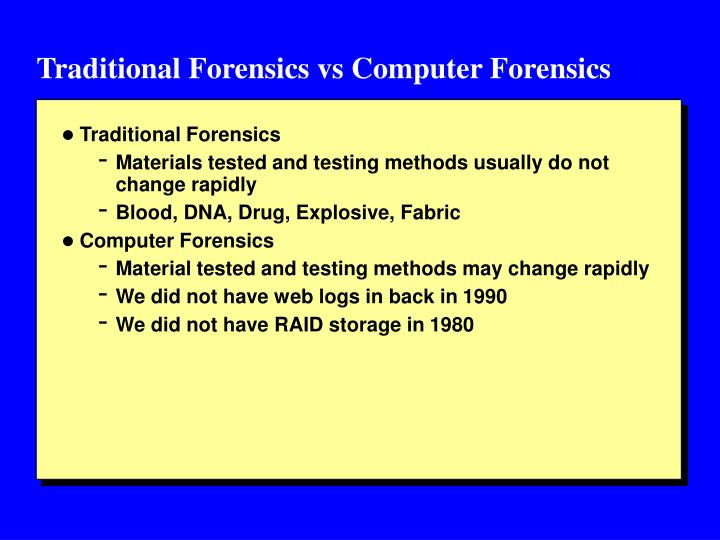 Traditional Forensics vs Computer Forensics