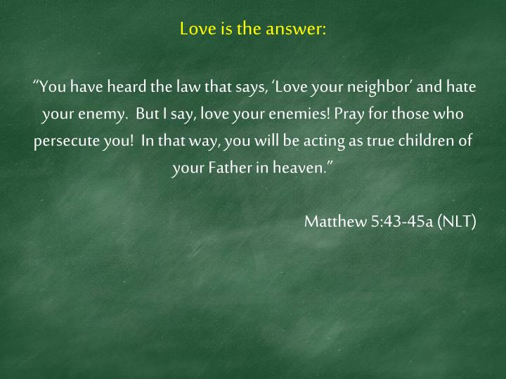 Love is the answer:
