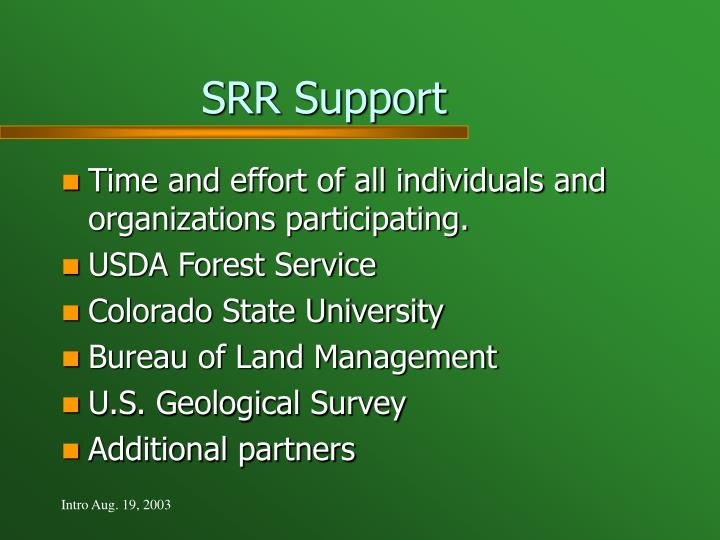 SRR Support