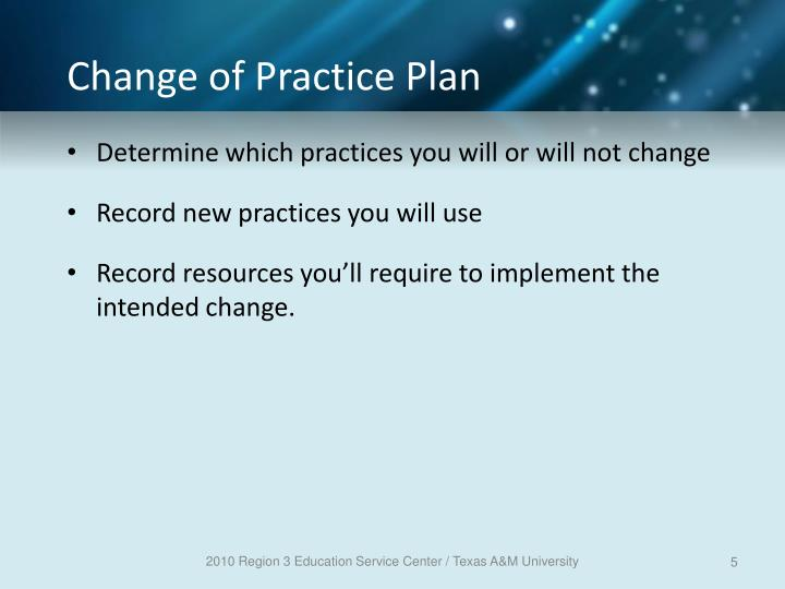 Change of Practice Plan
