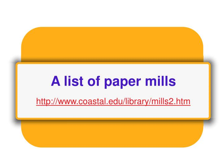 A list of paper mills