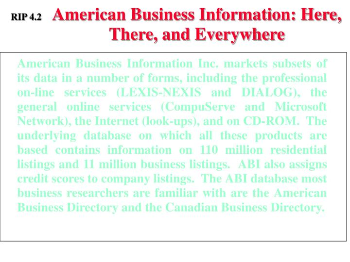 American Business Information: Here, There, and Everywhere
