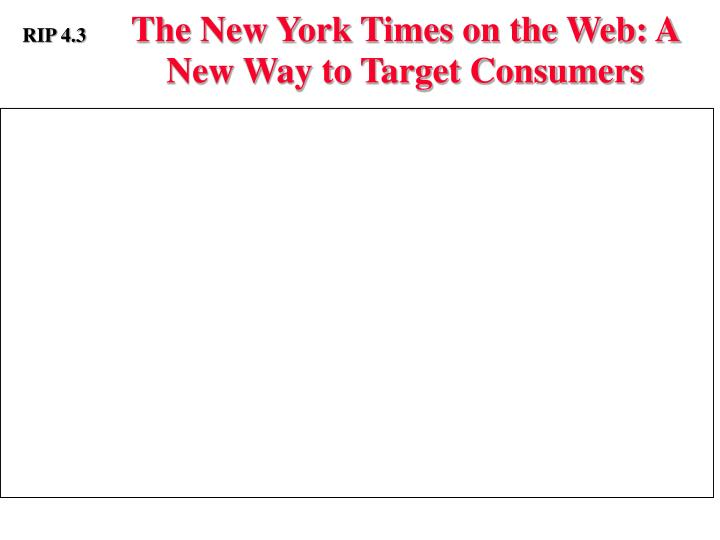 The New York Times on the Web: A New Way to Target Consumers