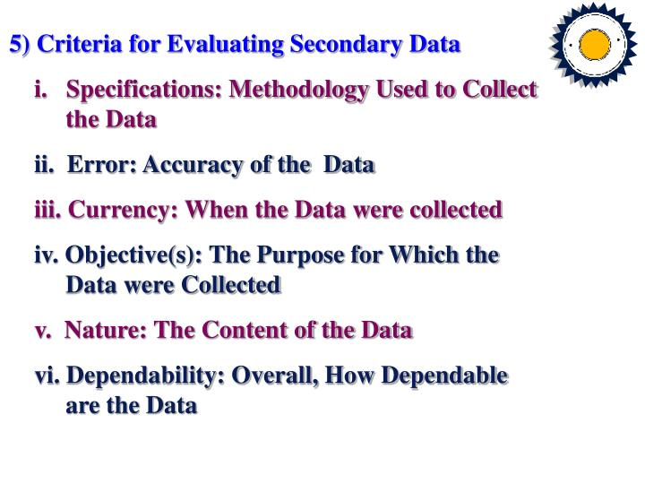 5) Criteria for Evaluating Secondary Data