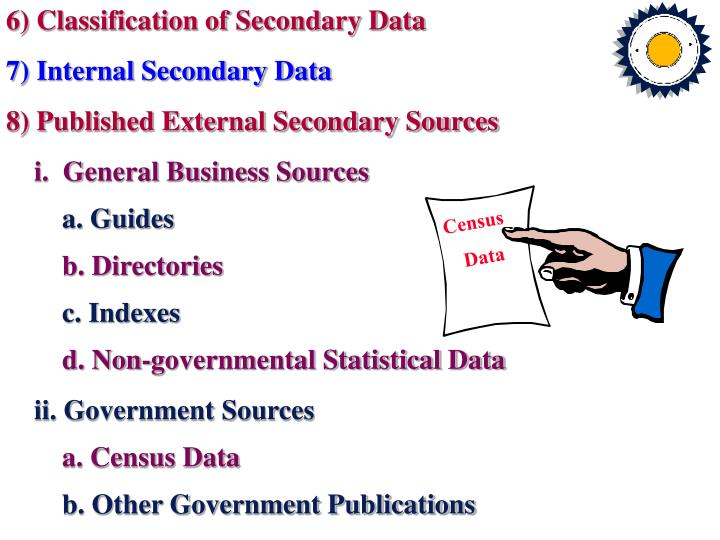 6) Classification of Secondary Data