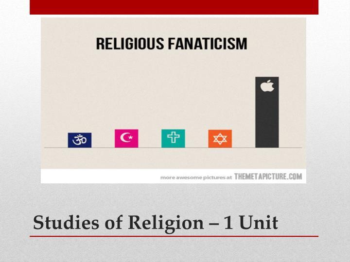 Studies of Religion – 1 Unit