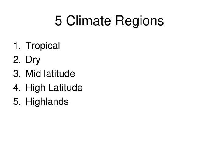 5 Climate Regions
