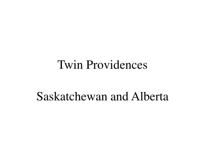 Twin Providences