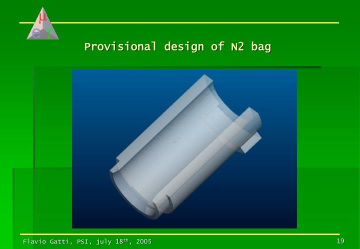 Provisional design of N2 bag