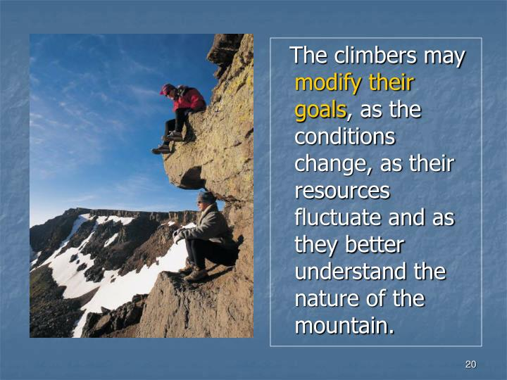 The climbers may
