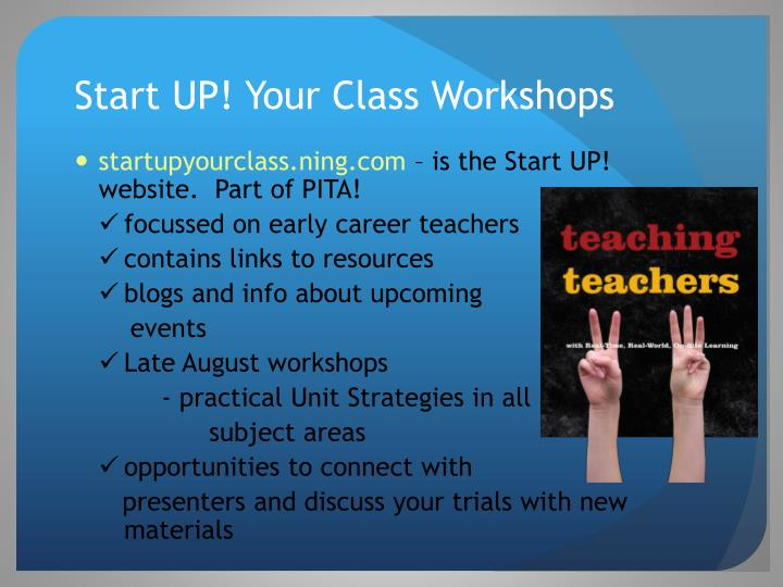 Start UP! Your Class Workshops
