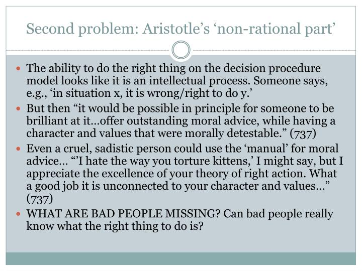 Second problem: Aristotle's 'non-rational part'