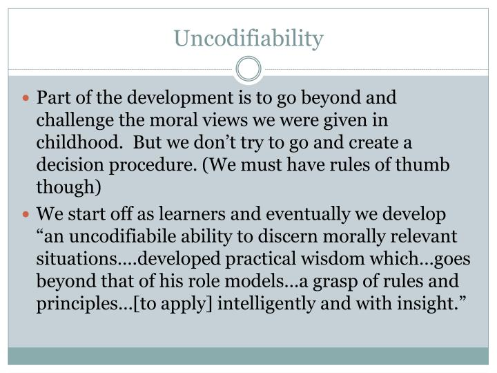 Uncodifiability