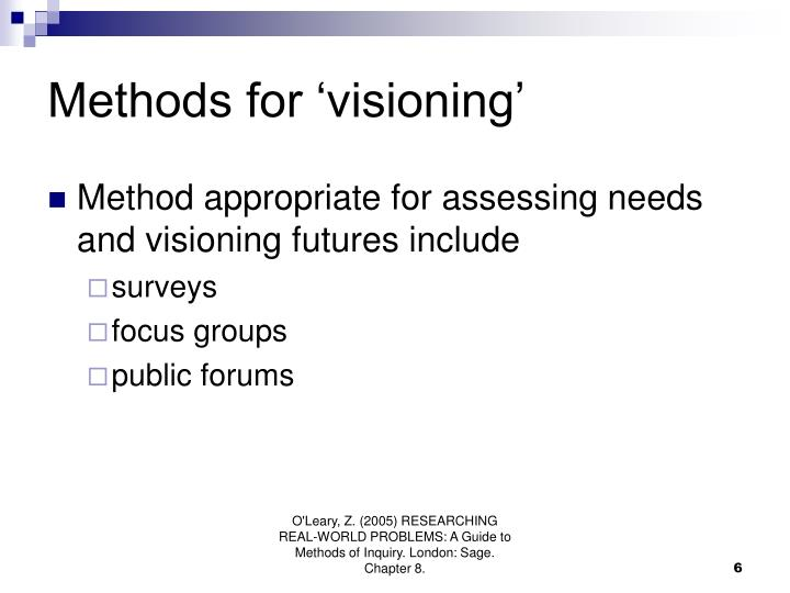 Methods for 'visioning'