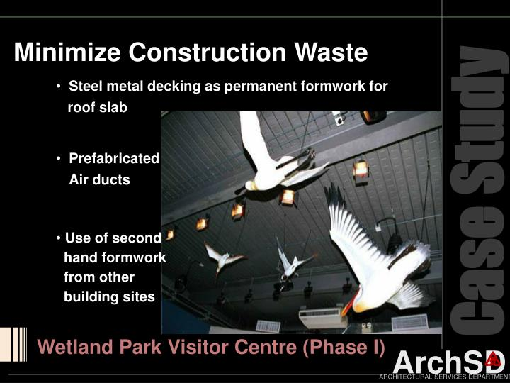 Minimize Construction Waste