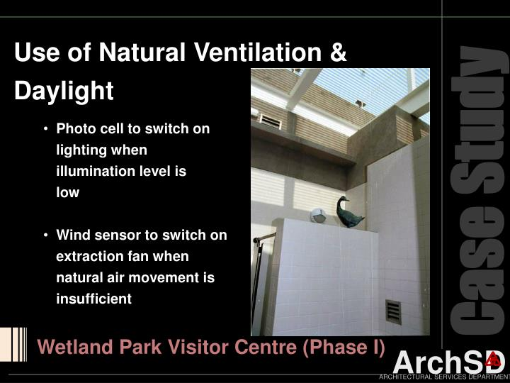 Use of Natural Ventilation & Daylight