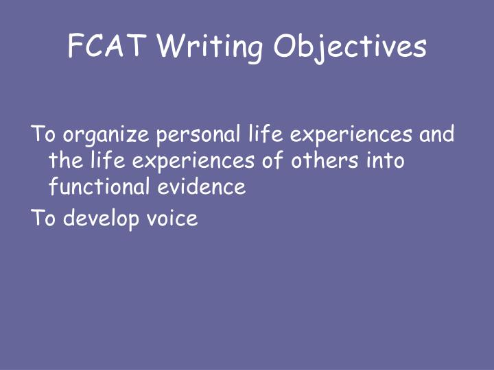FCAT Writing Objectives