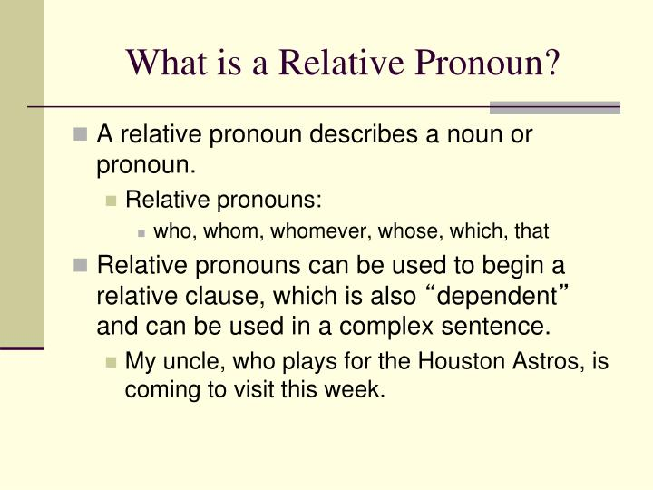 What is a Relative Pronoun?