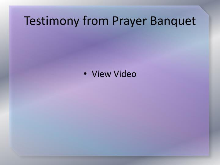 Testimony from prayer banquet1