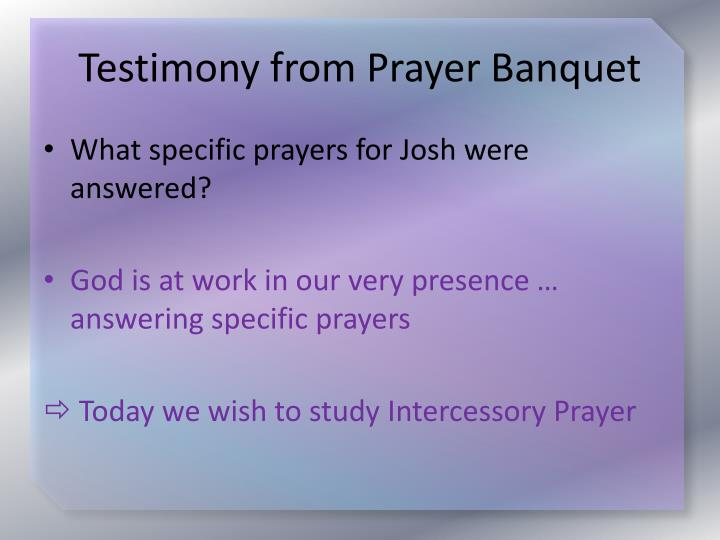 Testimony from Prayer Banquet