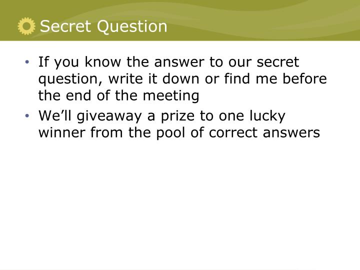 Secret Question