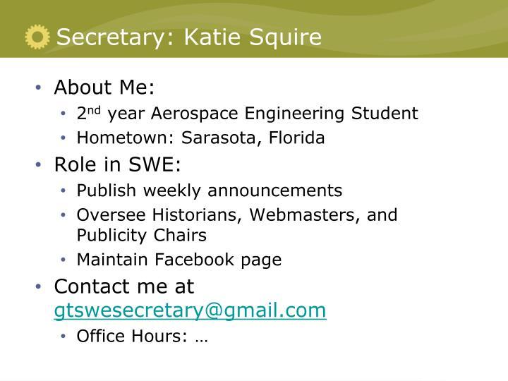 Secretary: Katie Squire