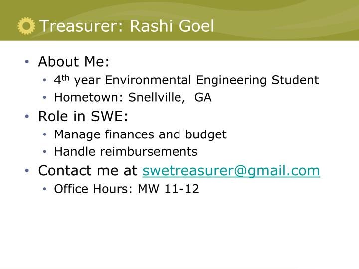Treasurer: Rashi Goel