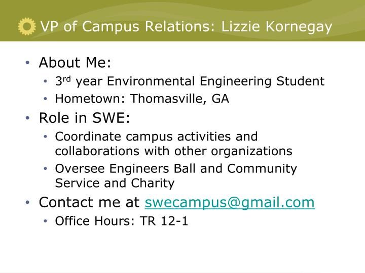 VP of Campus Relations: Lizzie Kornegay