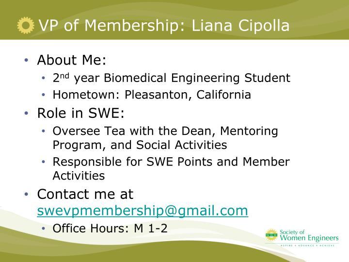 VP of Membership: Liana Cipolla