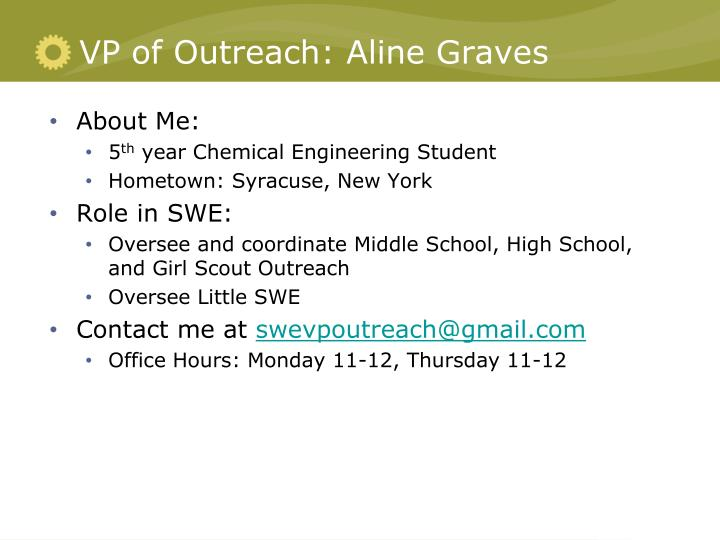 VP of Outreach: Aline Graves