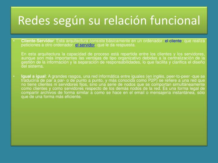 Redes según su relación funcional