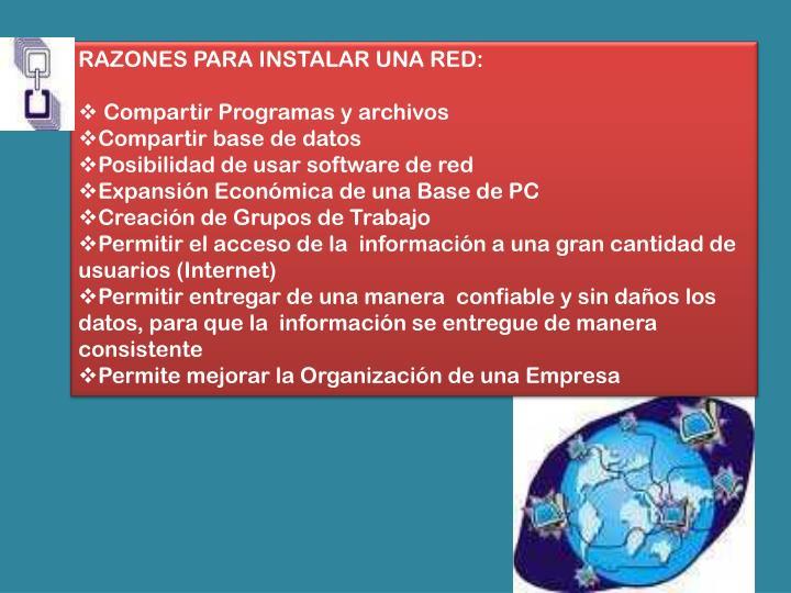RAZONES PARA INSTALAR UNA RED: