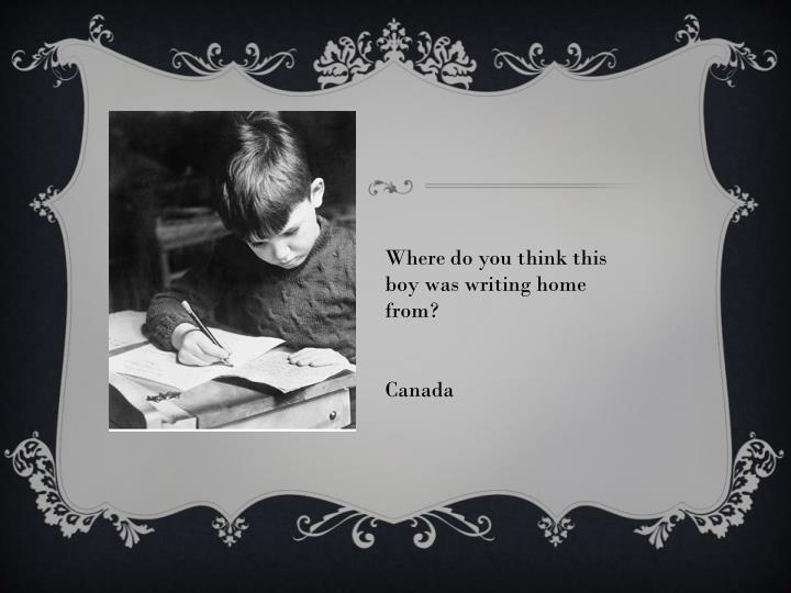 Where do you think this boy was writing home from?
