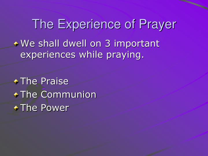 The Experience of Prayer