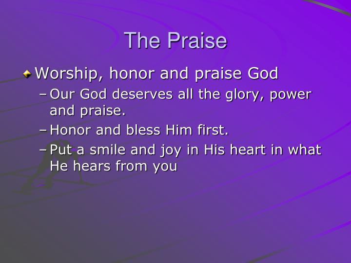 The Praise