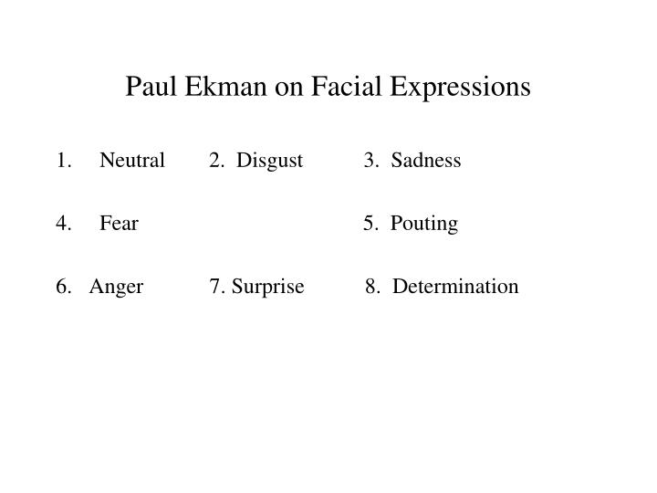 Paul Ekman on Facial Expressions