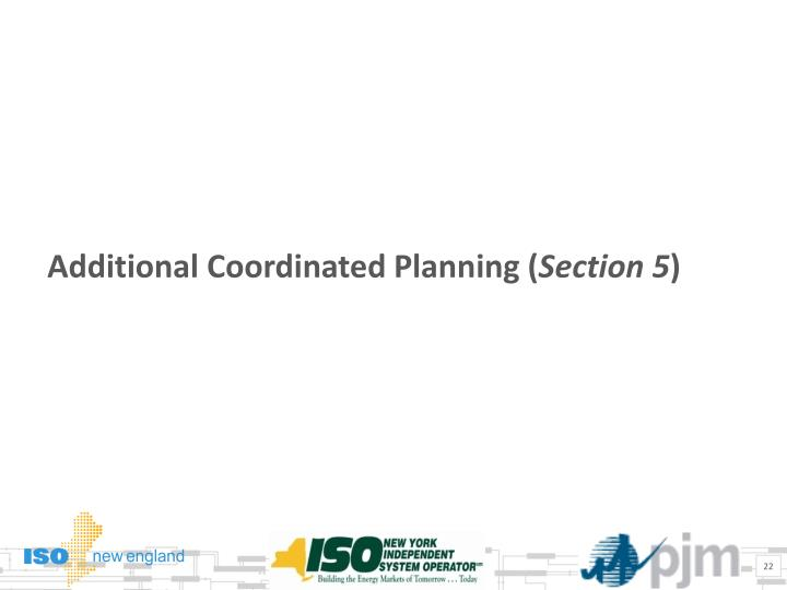 Additional Coordinated Planning (