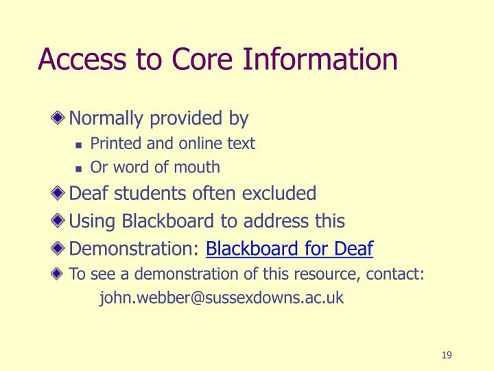 Access to Core Information
