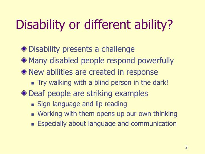 Disability or different ability