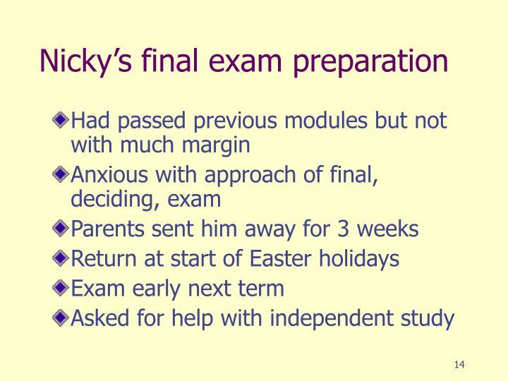 Nicky's final exam preparation