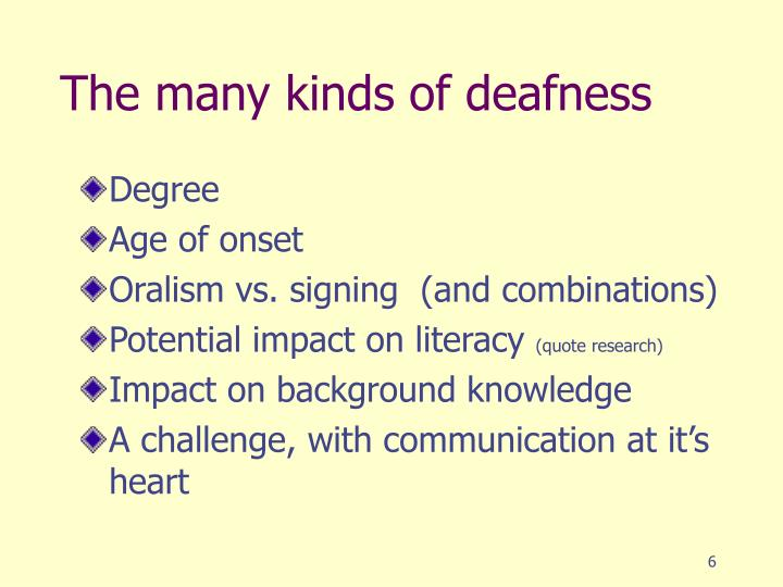 The many kinds of deafness