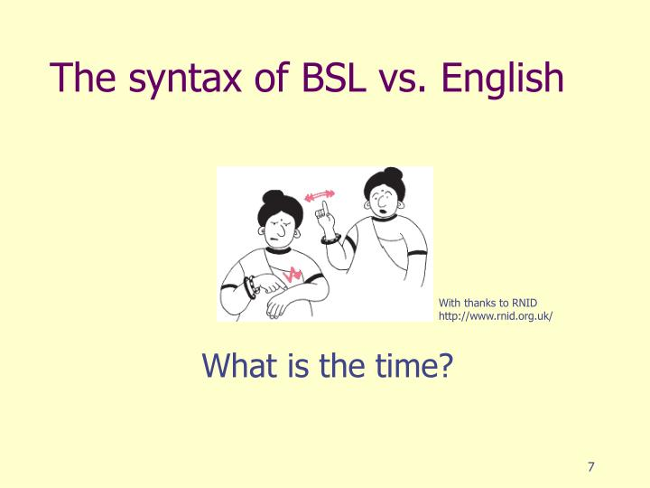 The syntax of BSL vs. English