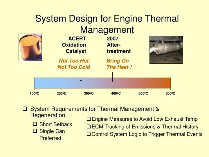 System Design for Engine Thermal Management