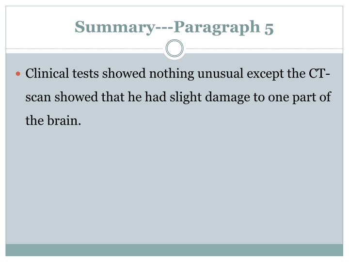 Summary---Paragraph 5