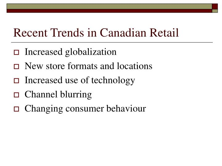 Recent Trends in Canadian Retail