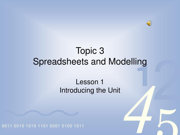topic 3 spreadsheets and modelling